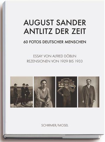 Porträts in der Rückblende August Sander im Spiegel seiner Kritiker