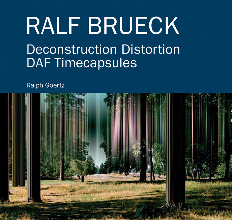 Ralf Brueck – Deconstruction Distortion DAF Timecapsules