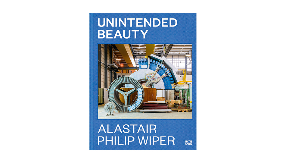 Alastair Philip Wiper: Unintended Beauty